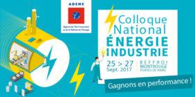 Colloque national energie ademe 25 au 27 septembre 2017
