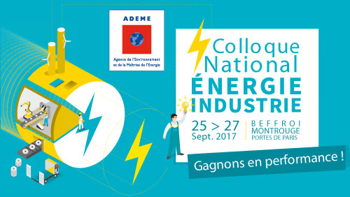 Colloque national energie ademe 25 au 27 septembre 2017