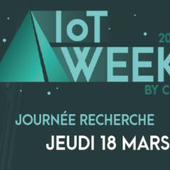 «Journée Recherche» de l'IoT Week by CITC
